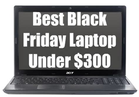 best black friday laptop under $300 (black friday 2010)