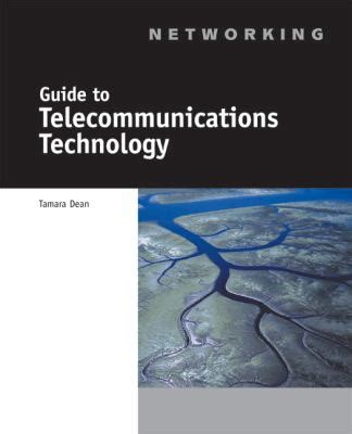 networking to internships and careers handbook books guide to telecommunications technology by course