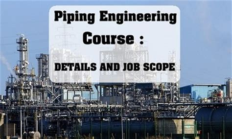 piping layout engineer jobs in india piping engineering technical course details duration