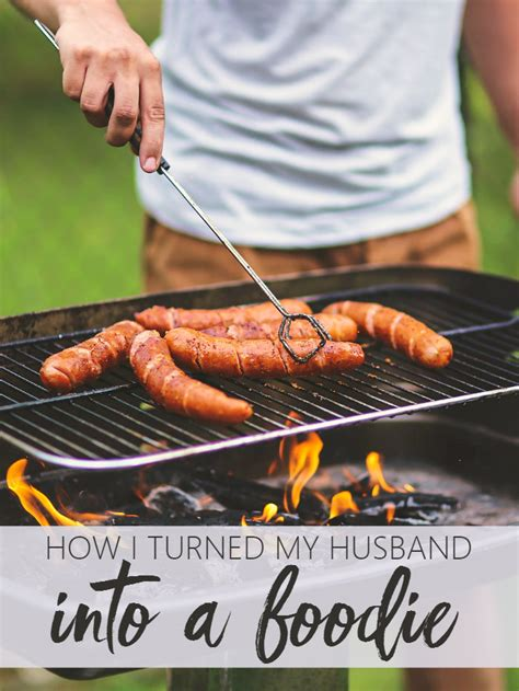 how to turn my husband on in the bedroom how i turned my husband into a foodie living la vida holoka