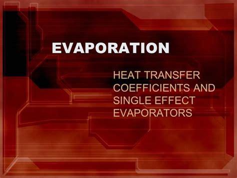 design of multiple effect evaporator pdf evaporation authorstream