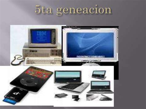 generacion de las computadoras generacion computadoras