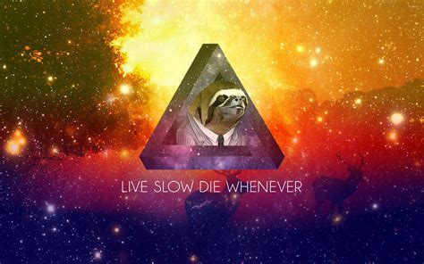 Meme Live Wallpaper - live slow die whenever wallpaper meme wallpapers 26323