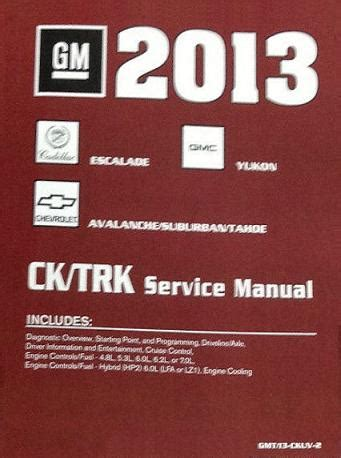 small engine service manuals 2013 chevrolet tahoe security system 2013 chevrolet tahoe suburban avalanche gmc yukon cadillac escalade factory service manual
