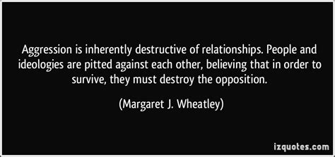 Talks About And Their Destructive Relationship by Aggression Is Inherently Destructive Of Relationships