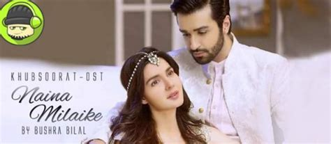 download mp3 naina from khoobsurat naina milaike ost khoobsurat by bushra bilal listen