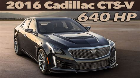Cts V Hp by 2016 Cadillac Cts V 640 Hp Official Trailer