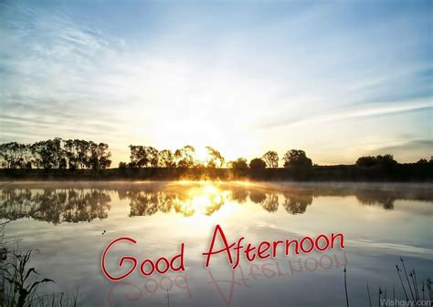 good afternoon wishes wishes  pictures  guy