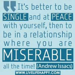 better yourself it s better to be single and at peace with yourself then