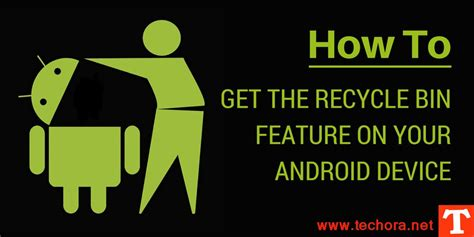 recycle bin android how to add recovery recycle bin to android devices