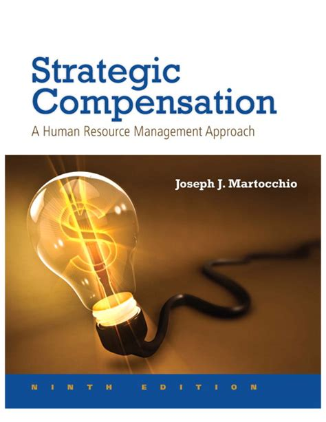 Pdf Strategic Compensation Resource Management Approach martocchio strategic compensation a human resource