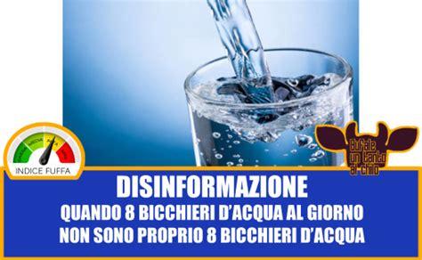 bicchieri d acqua al giorno otto bicchieri d acqua al giorno bufale un tanto al chilo