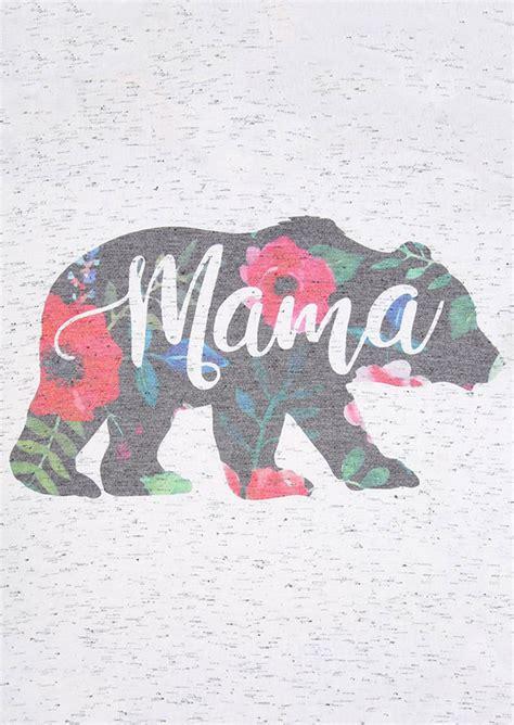 mama bear floral  neck  shirt fairyseason