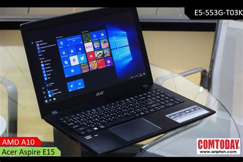 Acer E5 553g Amd Fx 98008gb1tb128ssdvga2gb ร ว ว acer aspire e15 ข มพล งจาก amd a10 ก บ r8 m445dx ในราคาโคตรค ม
