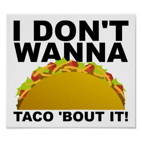 taco poster zazzle won t taco bout it poster zazzle