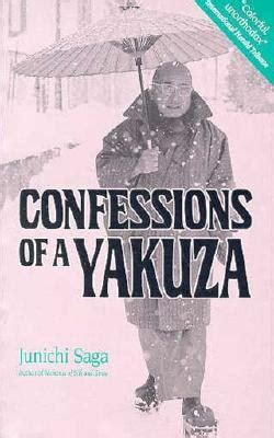 confess a novel confessions of a yakuza by junichi saga reviews
