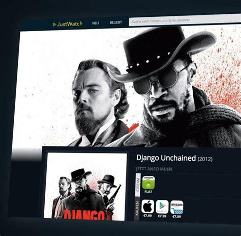 filme stream seiten django unchained justwatch neue suchmaschine f 252 r streamingdienste wie