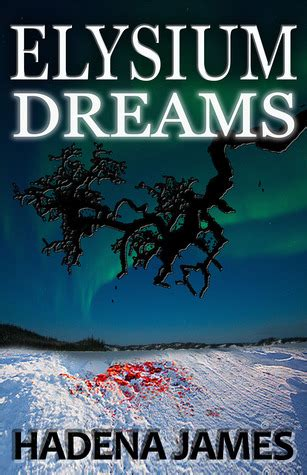 elysium books elysium dreams by hadena reviews discussion
