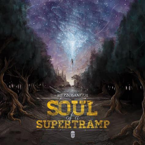 mezzosangue testi mezzosangue soul of a supertr album hip hop rec