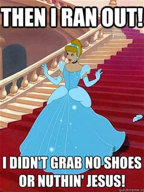 Cinderella Meme - cinderella memes funny jokes about disney animated movie