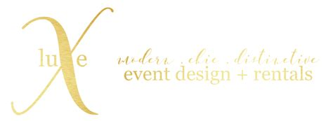 design luxe event co ep luxe event design rentals