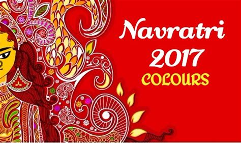 navratri colors navratri colours 2017 for each date list of all 9 colours