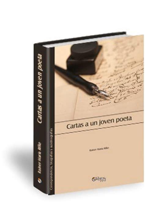 libro cartas a un joven cartas a un joven poeta libro cartas a un joven poeta