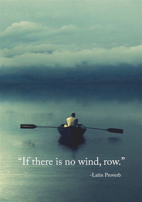 row boat meaning quot if there is no wind row quot latin prover in other words