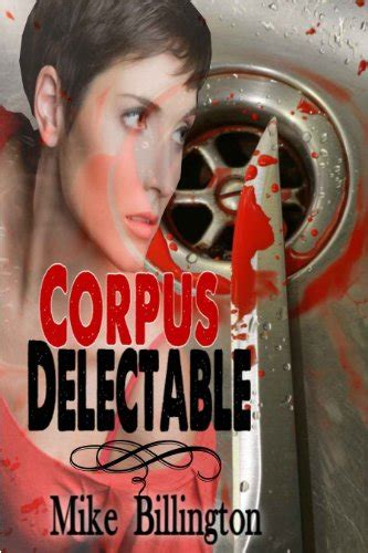corpus delectable corpus delectable marcy pantano mysteries book 1