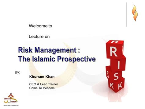 Islamic Risk Management For Islamic risk management the islamic prospective