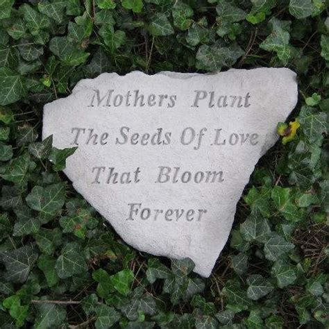 Garden Rocks With Sayings 22 Best Images About In Remembrance Quotes On Gardens Mothers And Memorial Stones