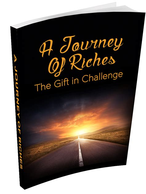 journey of books book a journey of riches the gift in challenge soul