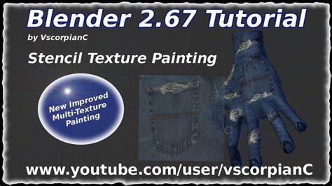 blender 3d tutorial texture blender 3d tutorial stencil texture painting