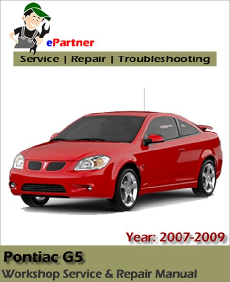 car repair manuals online pdf 2008 pontiac g5 interior lighting pontiac g5 cobalt service repair manual 2007 2009 automotive service repair manual