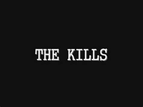 The kills future starts slow (official video).