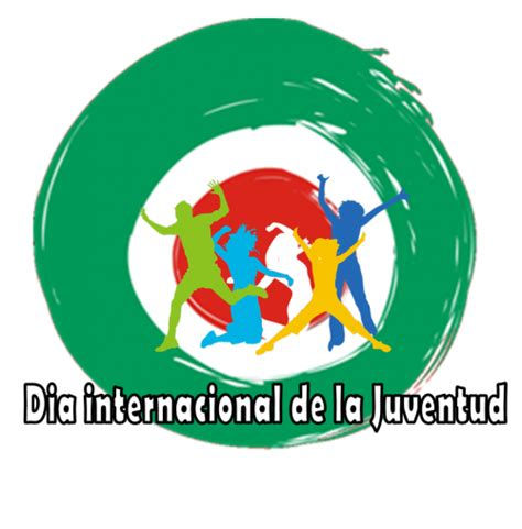 imagenes feliz dia de la juventud im 225 genes alusivas al d 237 a internacional de la juventud