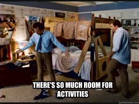theres so much more room for activities there s so much room for activities step brothers bunk beds quickmeme