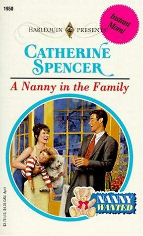 the nanny a novel books a nanny in the family nanny wanted by catherine spencer