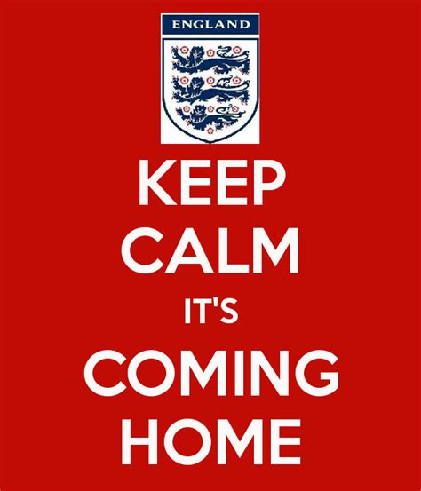 it s coming keep calm it s coming home poster ben chadderton keep