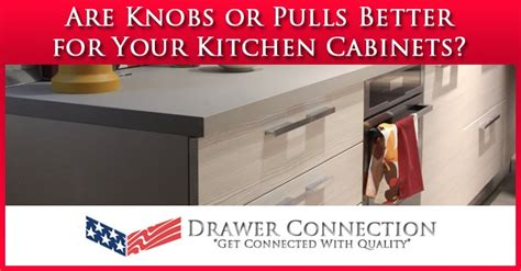 should i use knobs or pulls on kitchen cabinets knobs or pulls archives dc drawers