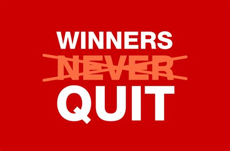 Who Quit by The Secret To Winning Is Quitting