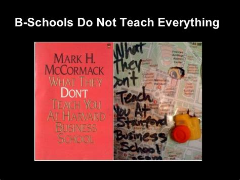 What Does Mba Teach by B Schools Do Not Teach Everything