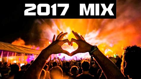 hottest new house music new year mix 2017 best of edm party electro house music youtube
