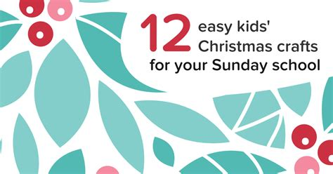 12 easy kids christmas crafts for sunday school