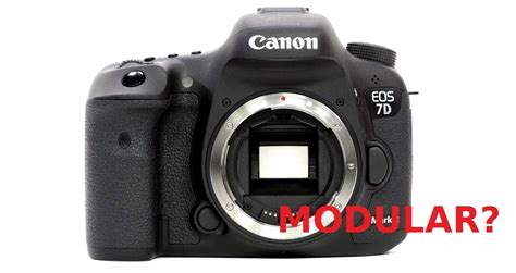 new canon 2015 canon modular dslr might arrive in 2015