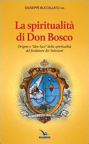 libreria salesiani spiritualit 224 di don bosco libreria elledici editrice