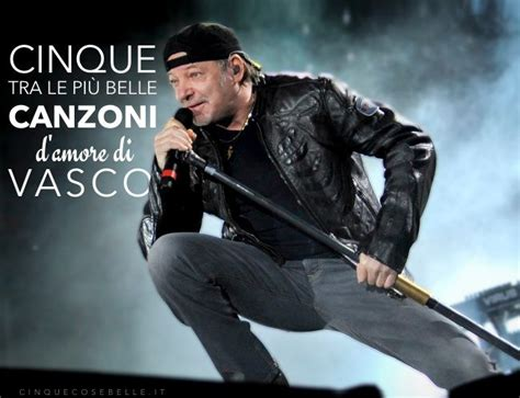 vasco tutte le canzoni piu 125 best images about vasco on
