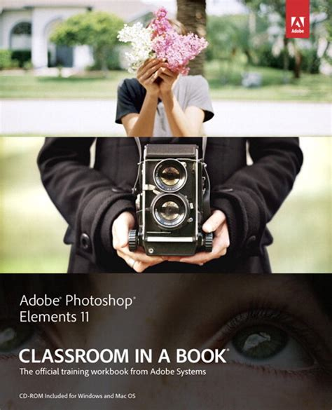adobe photoshop elements 2018 classroom in a book books adobe photoshop elements 11 classroom in a book