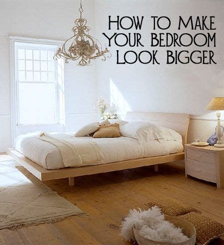 how to make your room look bigger how to make your bedroom look bigger if small rooms and