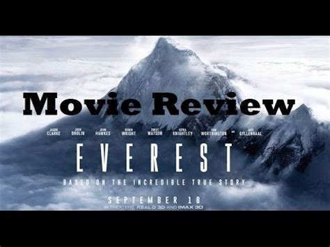 Imax Everest Film Youtube | everest imax 3d 2015 movie review youtube